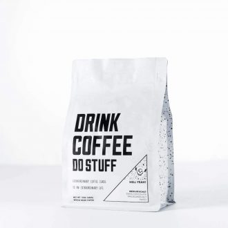 Drink Coffee Do Stuff | Hell Yeah! | Trail Industries