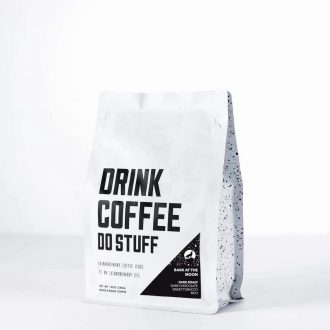 Drink Coffee Do Stuff | Bark at the Moon | Trail Industries